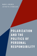 Polarization and the Politics of Personal Responsibility [Pdf/ePub] eBook