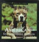 The American Staffordshire Terrier