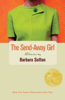 The Send-away Girl: Stories