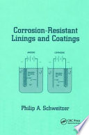 Corrosion Resistant Linings And Coatings Book PDF