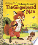 Richard Scarry s the Gingerbread Man