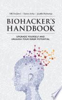 Biohacker s Handbook Book