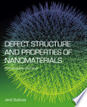 Defect Structure And Properties Of Nanomaterials Book PDF