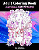 Adult Coloring Book Inspirational Quotes for Fashion