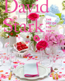 David Stark: The Art of the Party