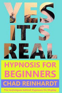 Yes  It s Real  Hypnosis for Beginners