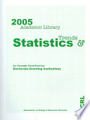 2005 Academic Library Trends and Statistics for Carnegie Classification ...: Doctoral-granting institutions