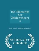 Die Elemente Der Zahlentheorie - Scholar's Choice Edition