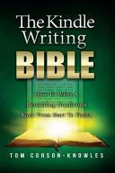 The Kindle Writing Bible