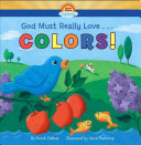 God Must Really Love     Colors
