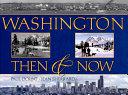 Washington Then   Now