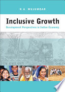 Inclusive Growth  : Development Perspectives in Indian Economy