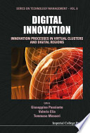 Digital Innovation  : Innovation Processes in Virtual Clusters and Digital Regions