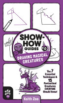 Show How Guides  Drawing Magical Creatures