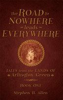 The Road to Nowhere Leads Everywhere Pdf/ePub eBook