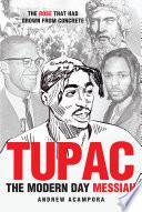 Tupac  The Modern Day Messiah