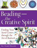 Beading  the Creative Spirit
