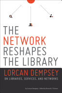 The Network Reshapes the Library Pdf/ePub eBook