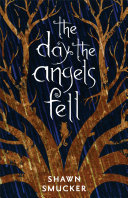 The Day the Angels Fell Book