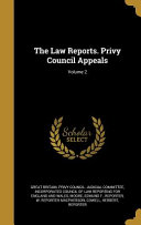 Download The Law Reports. Privy Council Appeals; Volume 2 PDF