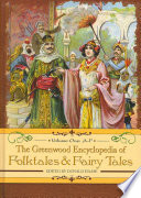The Greenwood Encyclopedia Of Folktales And Fairy Tales G P