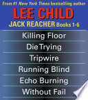 Lee Child s Jack Reacher Books 1 6