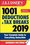 J K Lasser S 1001 Deductions And Tax Breaks 2019