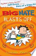 Big Nate (8) - Big Nate Blasts Off
