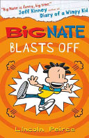 Big Nate (8) - Big Nate Blasts Off