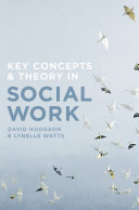 Cover of Key Concepts and Theory in Social Work