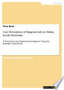 User Perception of Targeted Ads in Online Social Networks Book