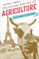 The Social History of Agriculture: From the Origins to the Current ...