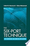 The Six-Port Technique with Microwave and Wireless Applications