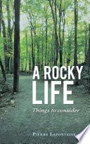 A Rocky Life