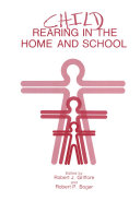 Child Rearing in the Home and School