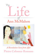 The Life of Ann McMahon