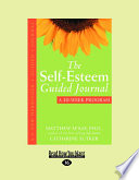The Self Esteem Guided Journal Easyread Large Edition