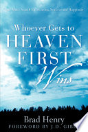 Whoever Gets to Heaven First Wins Book PDF
