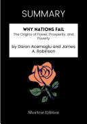 Pdf SUMMARY - Why Nations Fail: The Origins Of Power, Prosperity, And Poverty By Daron Acemoglu And James A. Robinson Telecharger