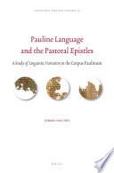 Pauline Language And The Pastoral Epistles