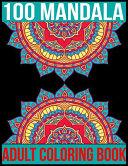 100 Mandala Adult Coloring Book Book PDF