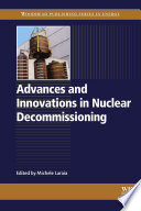 Advances and Innovations in Nuclear Decommissioning