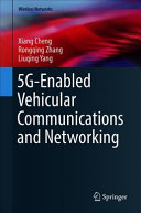 5G Enabled Vehicular Communications and Networking Book