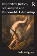 Restorative Justice  Self interest and Responsible Citizenship
