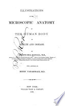 Illustrations of the Microscopic Anatomy of the Human Body in Health and Disease Book PDF