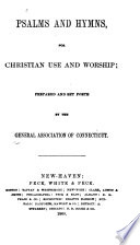 Psalms And Hymns For Christian Use And Worship