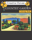 Creative Haven Country Garden Coloring Book
