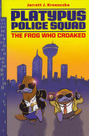 Platypus Police Squad: The Frog Who Croaked image