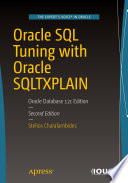 """""""Oracle SQL Tuning with Oracle SQLTXPLAIN: Oracle Database 12c Edition"""" by Stelios Charalambides"""