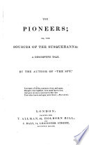 The Pioneers By The Author Of The Spy I E J Fenimore Cooper